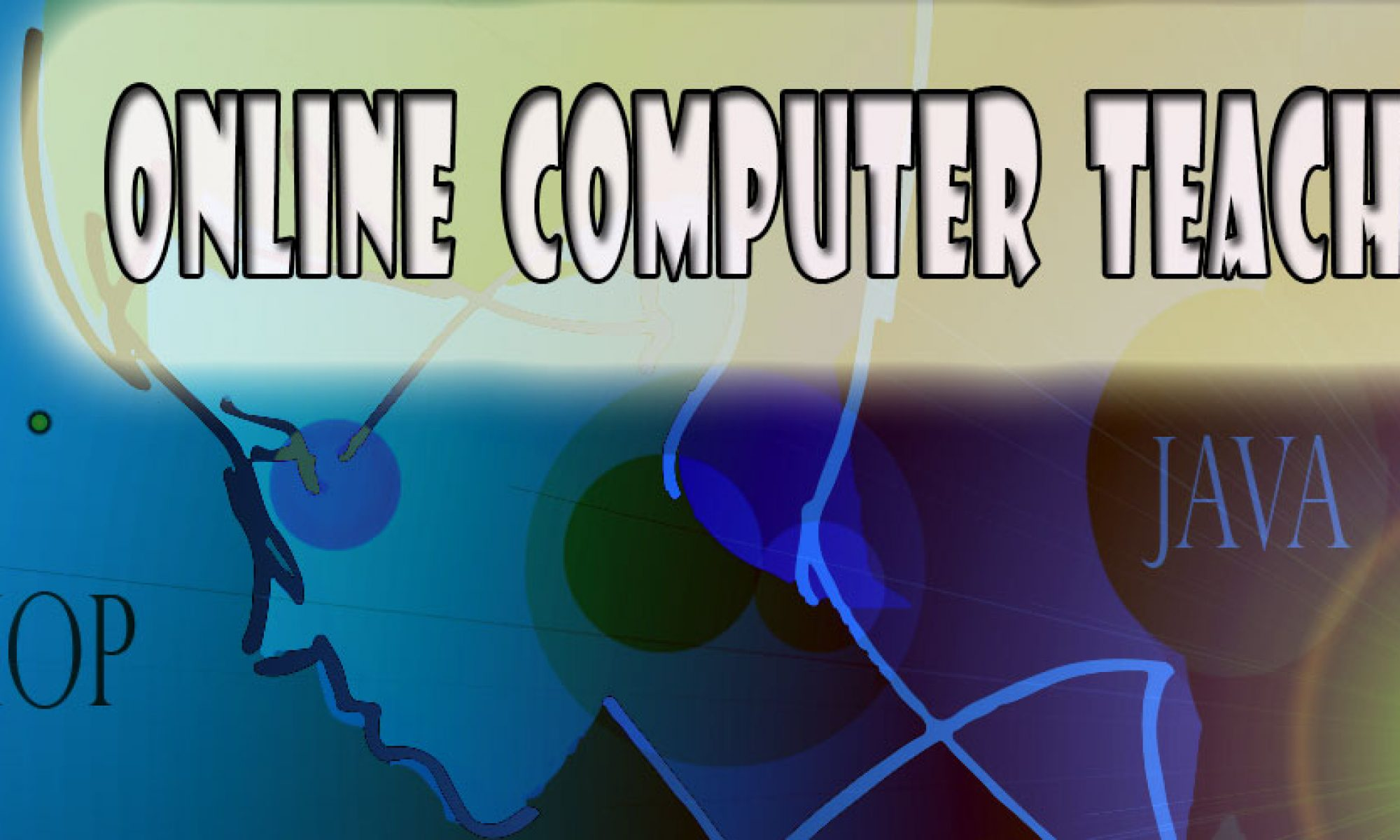 Online Computer Teacher- Graphic Design Animation C++ Java Courses Kolkata