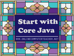 Start learning java with Core Java